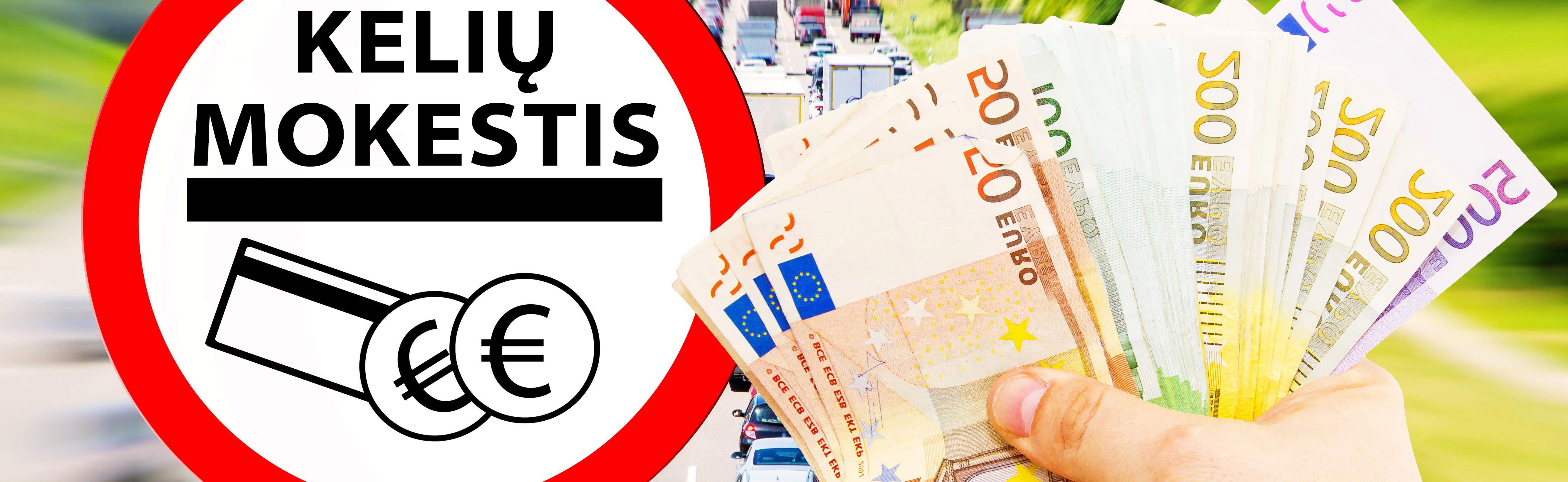 Kelių mokesčio sumokėjimas– simbolinisvaizdas